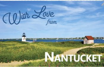 with love from Nantucket Massachusetts